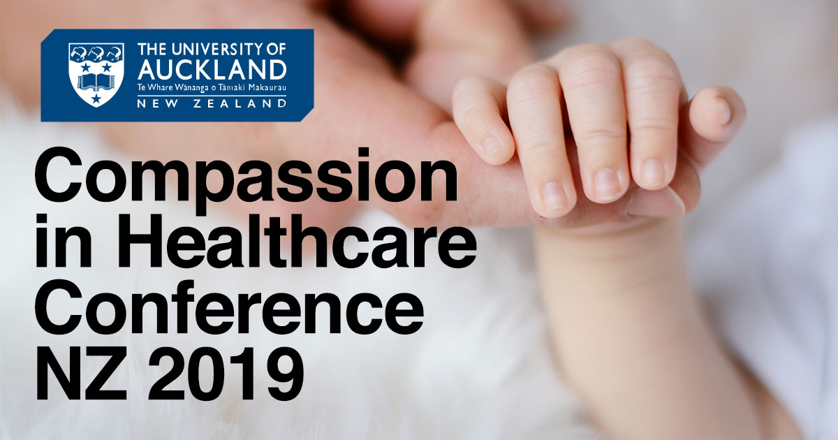 Compassion In Healthcare Conference New Zealand 2019
